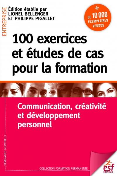 100 exercices et études de cas pour la formation