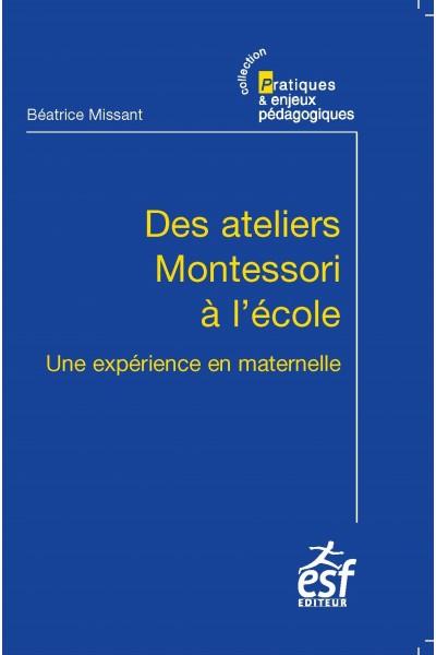 Ateliers Montessori à l'école (Des)