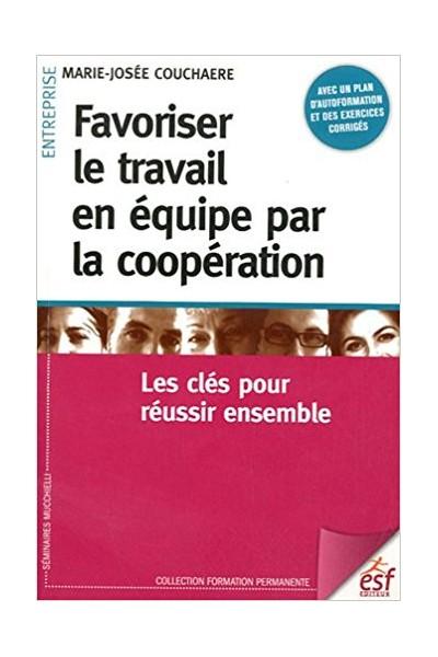Favoriser le travail en équipe par la coopération