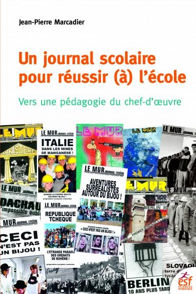 Un journal scolaire pour réussir (à) l'école