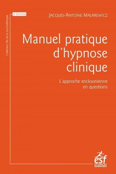Manuel pratique d'hypnose clinique
