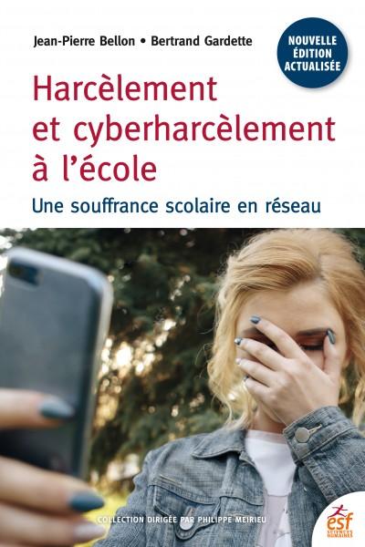 Harcèlement et cyberharcèlement à l'école