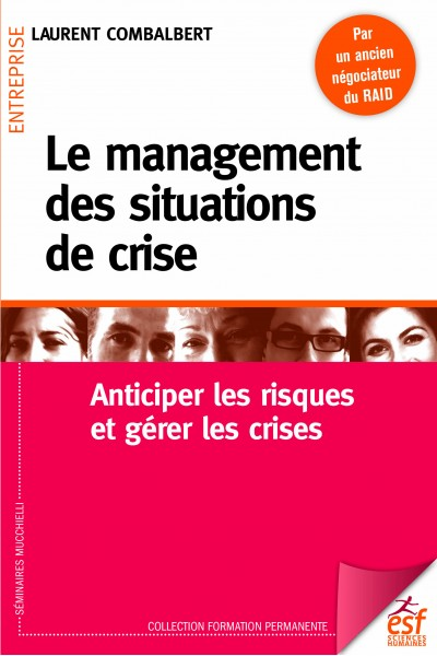 Management des situations de crise (Le)