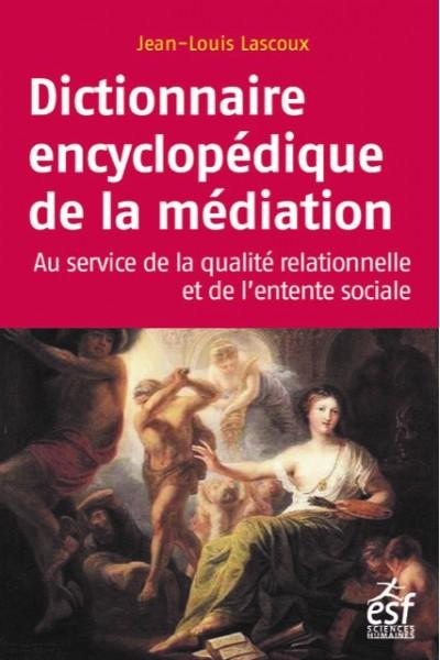 Dictionnaire encyclopédique de la médiation