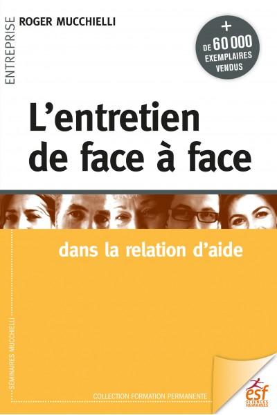 Entretien de face à face (L')