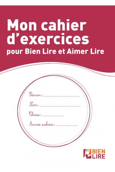 Mon cahier d'exercices pour Bien Lire et Aimer Lire