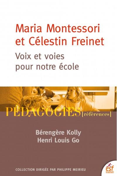 Maria Montessori et Célestin Freinet