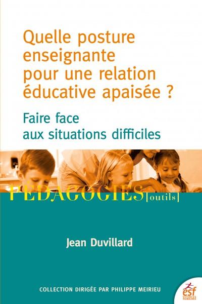 Quelle posture enseignante pour une relation éducative apaisée ?