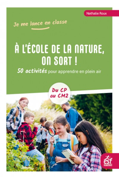A l'école de la nature, on sort !