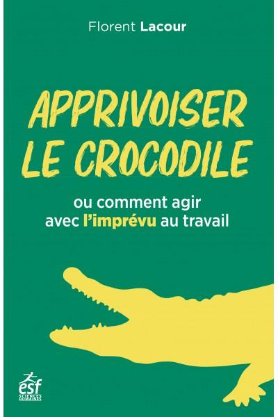Apprivoiser le crocodile