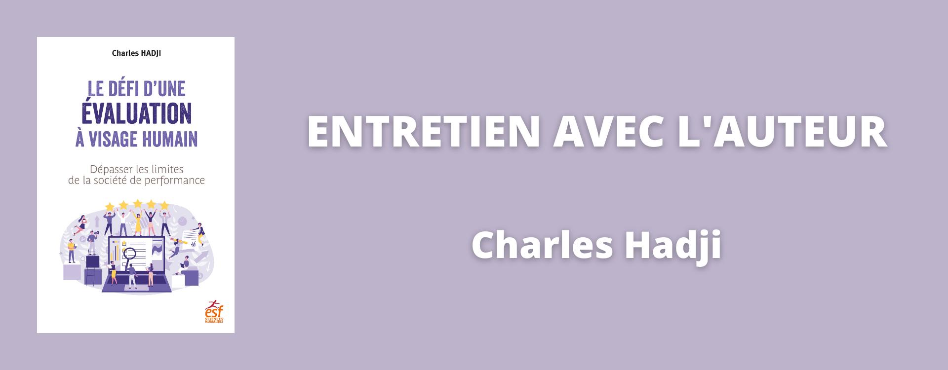 L'évaluation à visage humain : entretien avec Charles Hadji